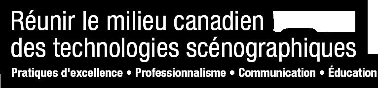 Réunir le milieu Canadien des technologies scénographiques